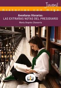 Aventuras literarias. Las extrañas notas del presidiario